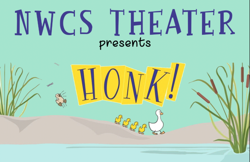 NWCS Theater Presents: HONK!